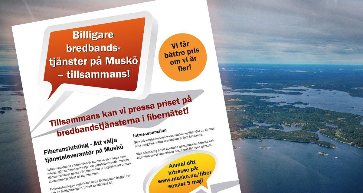 BILLIGARE BREDBANDSTJÄNSTER PÅ MUSKÖ – TILLSAMMANS!