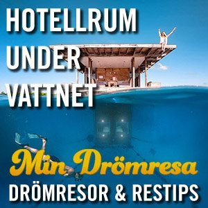Hotell under vattnet - Min Drömresa