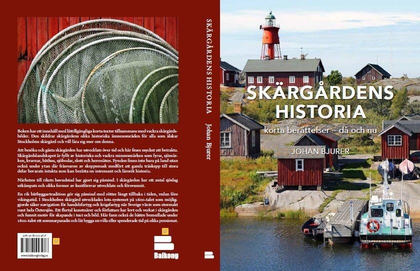 Skärgårdens historia. Korta berättelser - då och nu. Av Johan Bjurer
