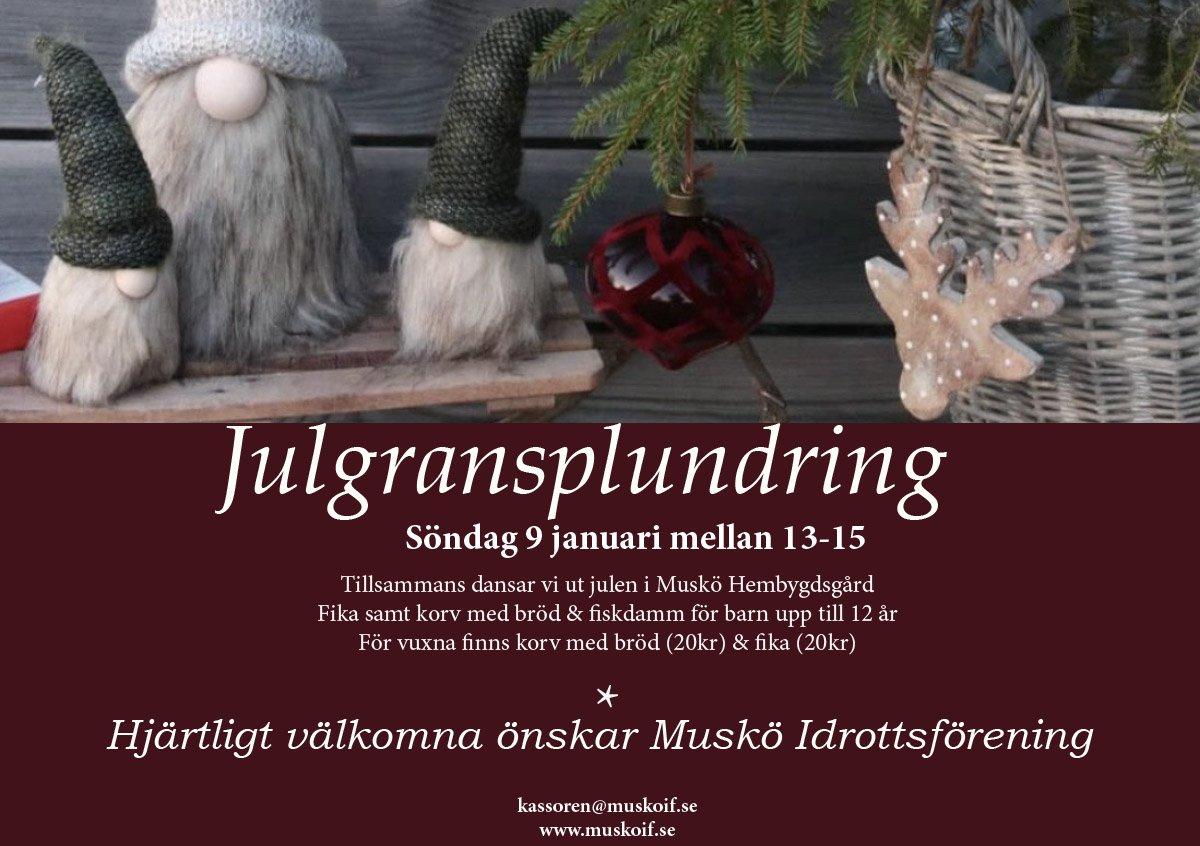 Julgransplundring i Muskö hembygdsgård - Arrangör Muskö IF